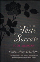 The taste of sorrow Jude Morgan