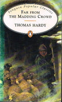 Far from the madding crowd Thomas Hardy