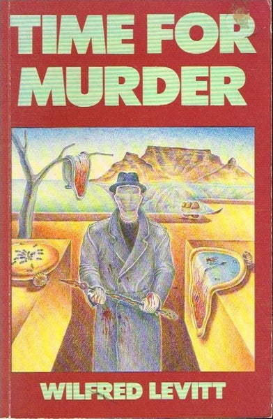 Time for murder Wilfred Levitt