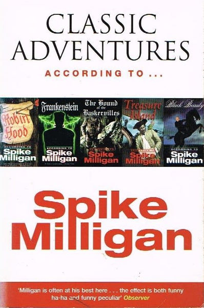 Classic adventures according to Spike Milligan