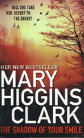 The shadow of your smile Mary Higgins Clark