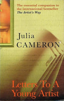 Letters to a young artist Julia Cameron