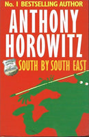 South by south east Anthony Horowitz