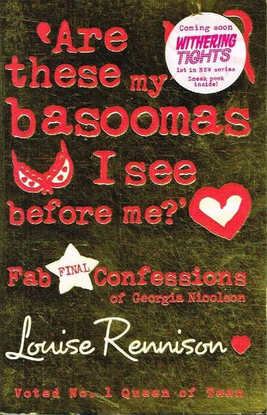 Are these my basoomas I see before me ? Louise Rennison