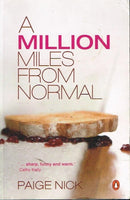 A million miles from normal Paige Nick