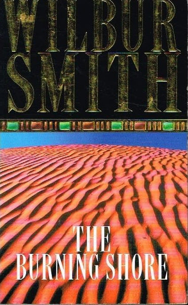 The burning shore Wilbur Smith