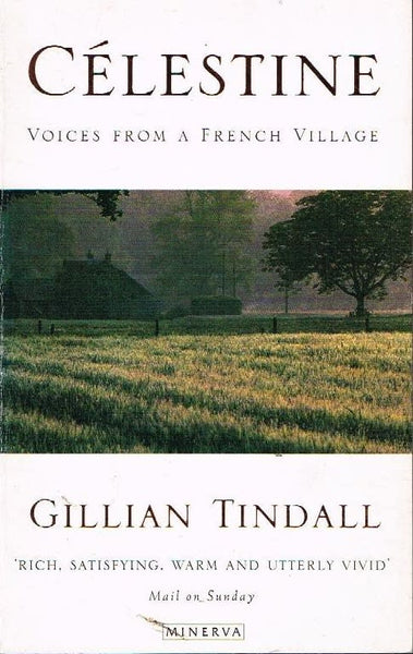 Celestine voices from a French village Gillian Tindall
