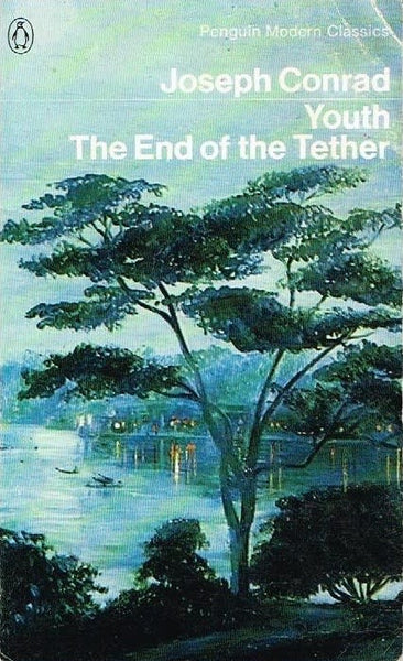 Youth and the end of the tether Joseph Conrad