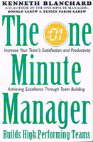 The one minute manager builds high performance teams Kenneth Blanchard