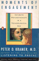 Moments of engagement Peter D Kramer