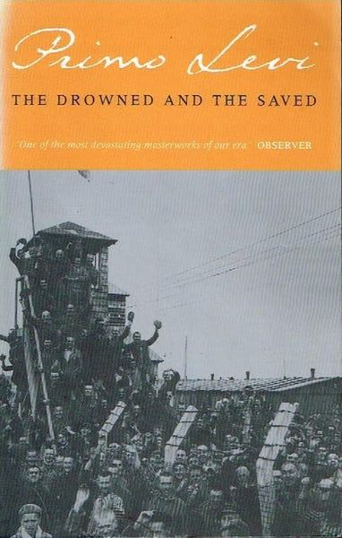 The drowned and the saved Primo Levi