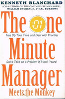 The one minute manager meets the monkey Kenneth Blanchard