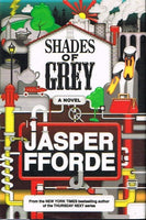 Shades of grey Jasper Fforde