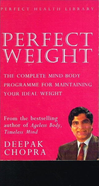 Perfect weight Deepak Chopra