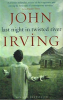 Last night in twisted river John Irving