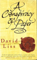 A conspiracy of paper David Liss