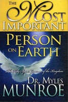 The most important person on Earth Dr Myles Munroe