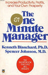 The one minute manager Ken Blanchard and Spencer Johnson