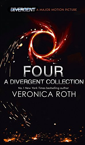 Four: A Divergent Collection Roth, Veronica