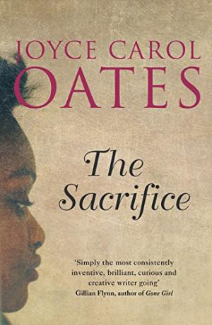 The Sacrifice Oates, Joyce Carol