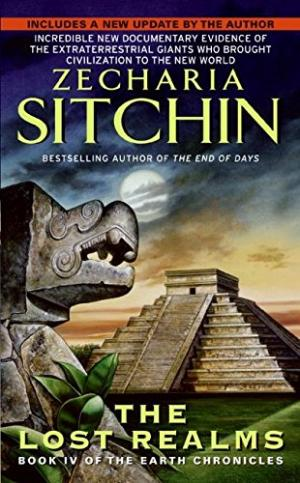 The lost realms: Book IV of the Earth Chronicles Sitchin, Zecharia