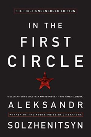 In the First Circle: The First Uncensored Edition Aleksandr I. Solzhenitsyn