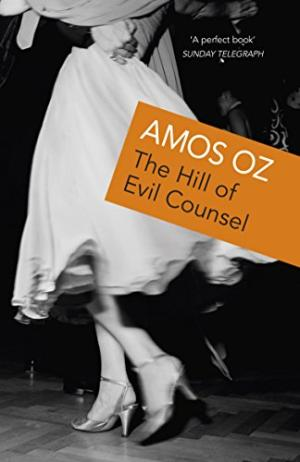 The Hill Of Evil Counsel: Three Stories Oz, Amos