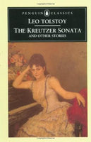 The Kreutzer Sonata and Other Stories Leo Tolstoy