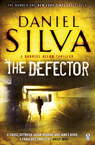 The Defector Daniel Silva