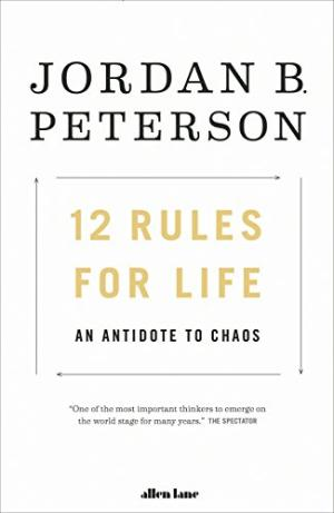 12 Rules For Life Peterson, Jordan B.