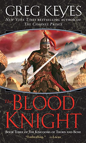 The Blood Knight Greg Keyes
