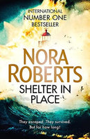 Shelter in Place Nora Roberts