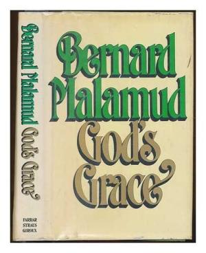 God's Grace Bernard Malamud (1st edition 1982)