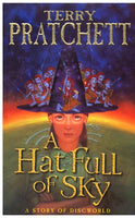 A Hat Full of Sky Pratchett, Terry (1st edition 2004)