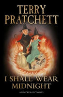 I Shall Wear Midnight Pratchett, Terry (1st edition 2010-hardcover)