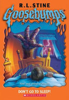 Goosebumps Don't Go to Sleep! R. L. Stine