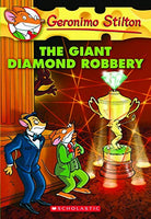 The Giant Diamond Robbery Geronimo Stilton