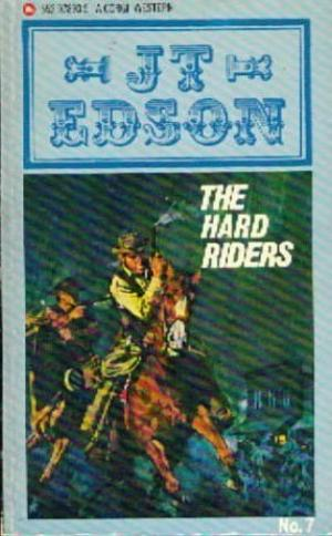 The Hard Riders Edson, J. T.
