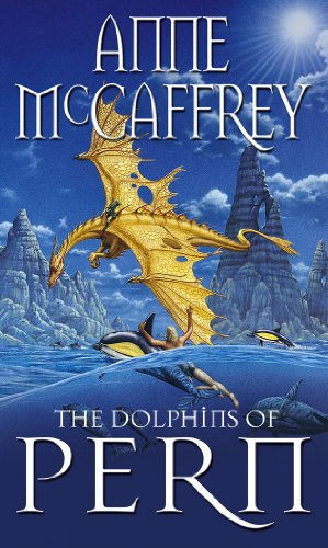 The Dolphins Of Pern Anne McCaffrey