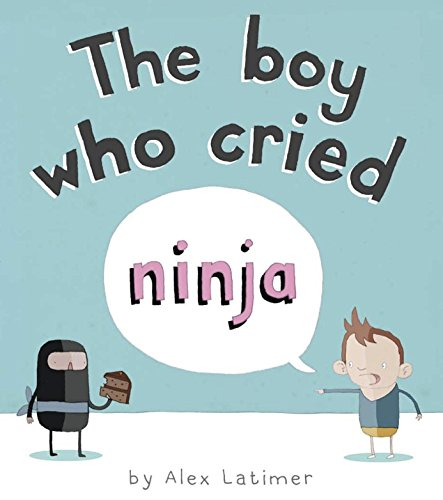Boy Who Cried Ninja Latimer, Alex