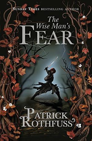 The Wise Mans Fear Rothfuss, Patrick