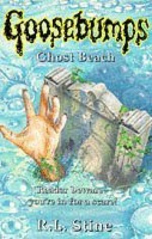 Ghost Beach (Goosebumps) Stine, R. L.