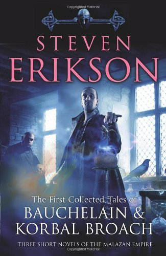 The Tales Of Bauchelain and Korbal Broach Erikson, Steven