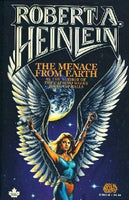 The Menace from Earth Robert A. Heinlein