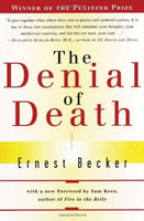 The Denial of Death Ernest Becker