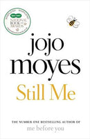 Still Me: Discover the love story that captured 21 million hearts Moyes, Jojo