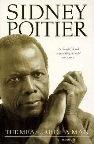 The Measure of a Man : A Spiritual Autobiography Poitier, Sidney