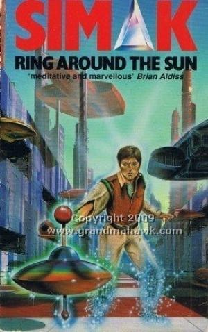 Ring Around the Sun Simak, Clifford D