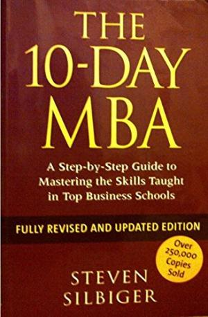 The 10-day MBA Steven Silbiger