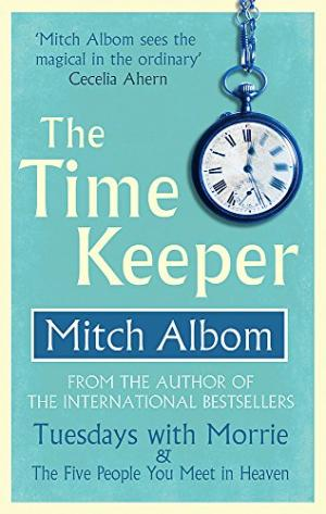 The Time Keeper Albom, Mitch